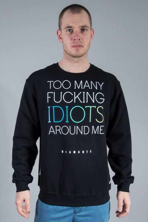 DIAMANTE WEAR CREWNECK FUCKING IDIOTS BLACK