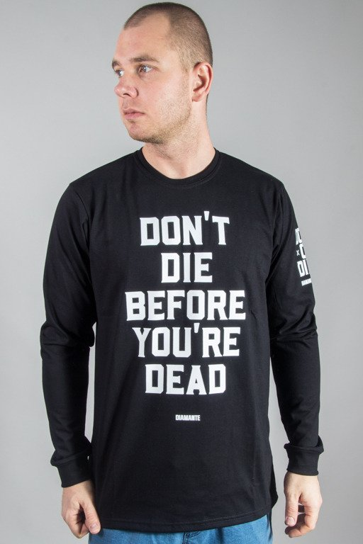 DIAMANTE WEAR LONGSLEEVE DON\'T DIE\' BLACK