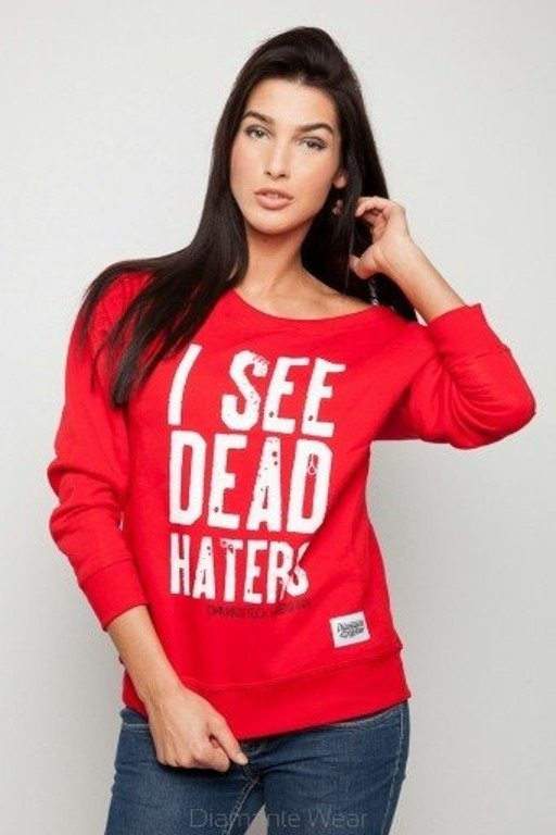 DIAMANTE CHICKS BLUZA I SEE DEAD HATERS RED